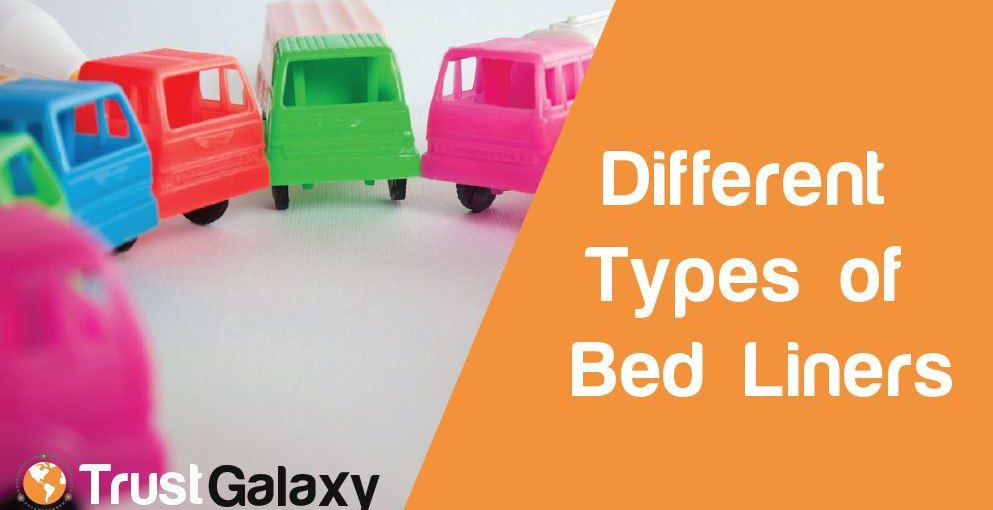 Different Types of Bed Liners