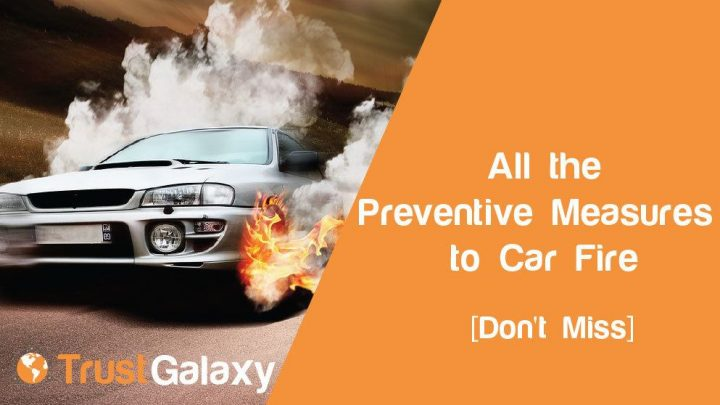 Car Fire Preventative Measures